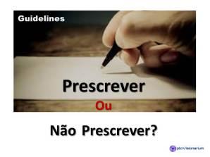 guidelines _prescrever